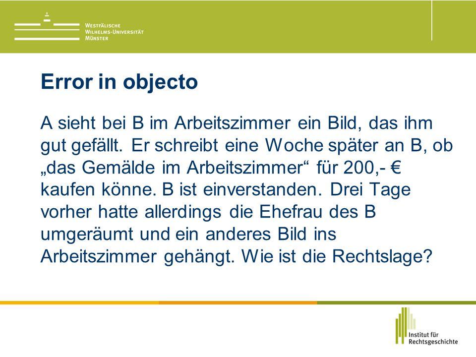 Error in objecto A sieht bei B im Arbeitszimmer ein Bild, das ihm gut gefällt.