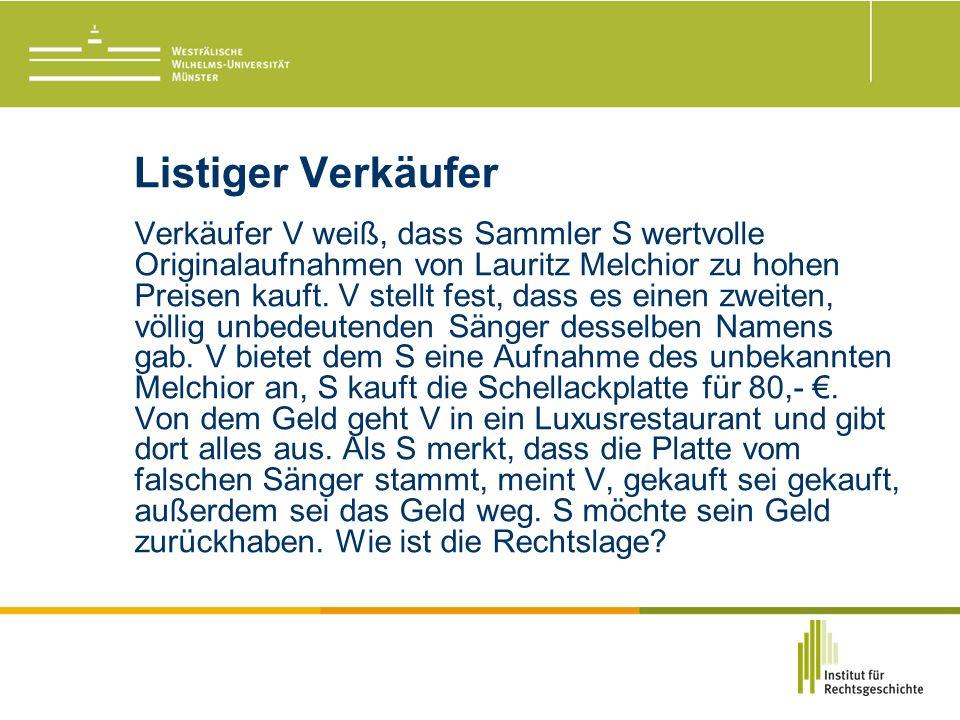 Listiger Verkäufer Verkäufer V weiß, dass Sammler S wertvolle Originalaufnahmen von Lauritz Melchior zu hohen Preisen kauft.