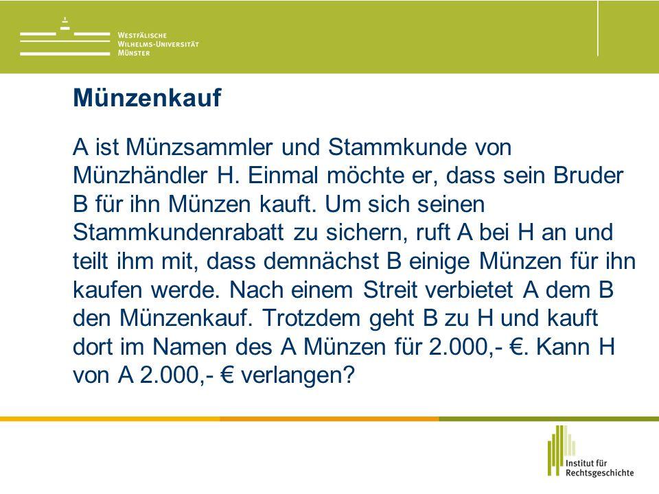 Münzenkauf A ist Münzsammler und Stammkunde von Münzhändler H.