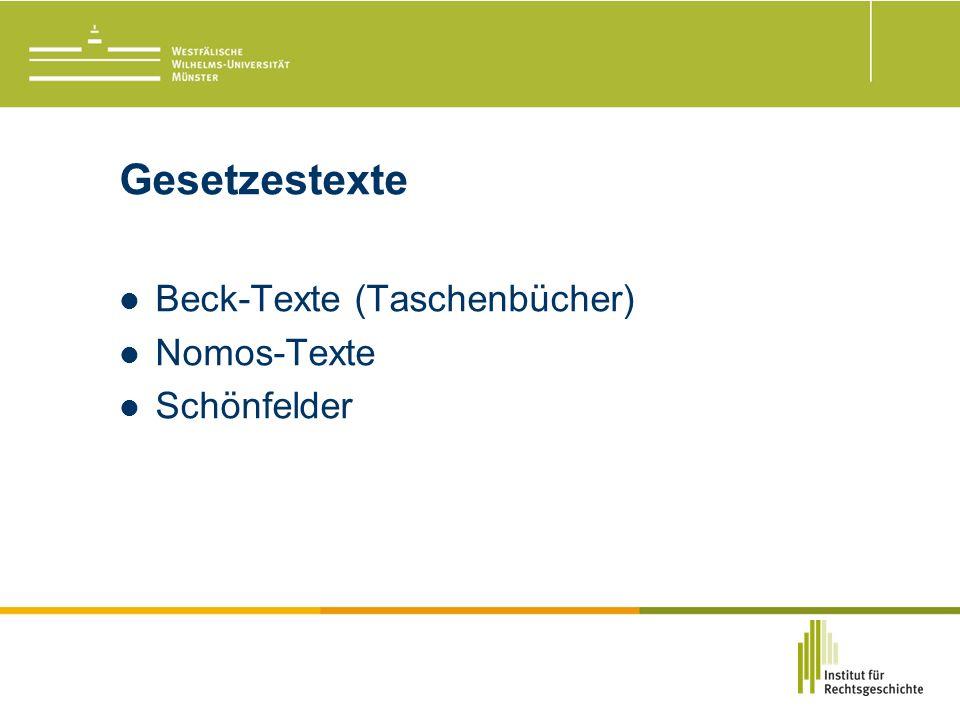 Gesetzestexte Beck-Texte (Taschenbücher) Nomos-Texte Schönfelder