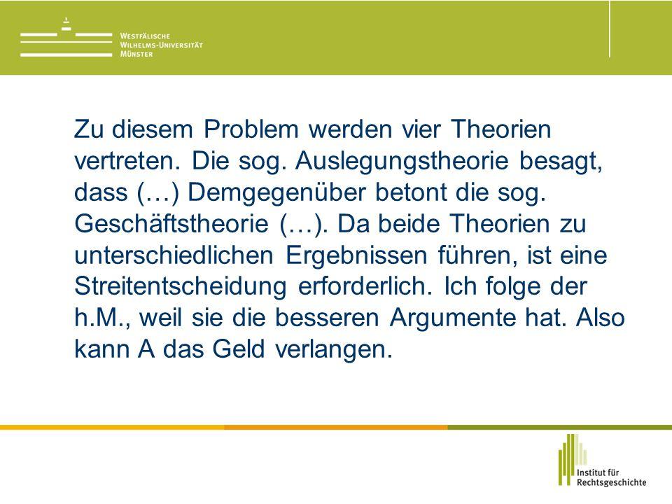 Zu diesem Problem werden vier Theorien vertreten. Die sog.