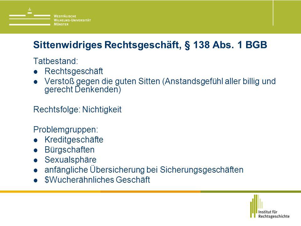 Sittenwidriges Rechtsgeschäft, § 138 Abs.