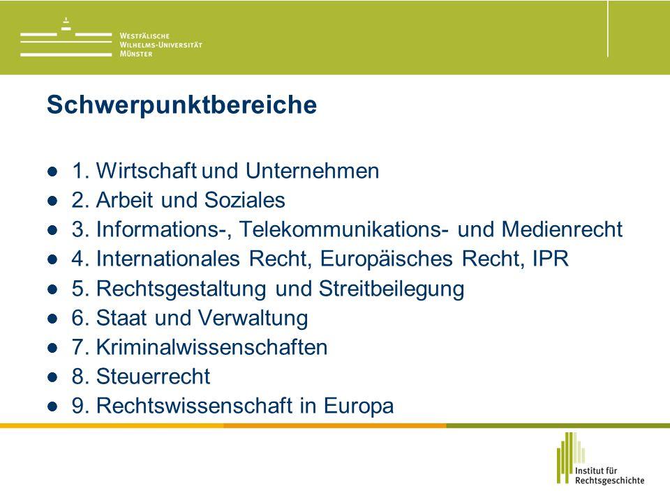 Schwerpunktbereiche 1. Wirtschaft und Unternehmen 2.
