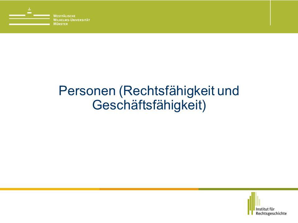 Personen (Rechtsfähigkeit und Geschäftsfähigkeit)