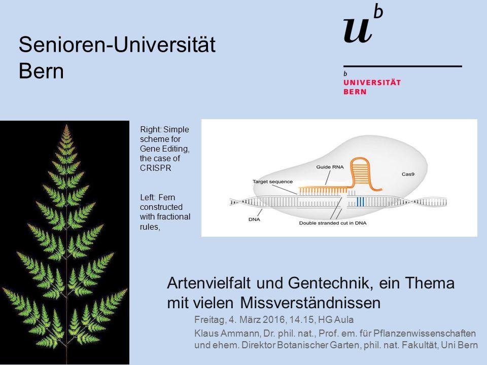 Artenvielfalt und Gentechnik, ein Thema mit vielen Missverständnissen Freitag, 4.