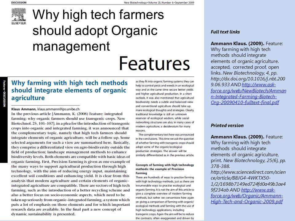 Why high tech farmers should adopt Organic management Full text links Ammann Klaus.