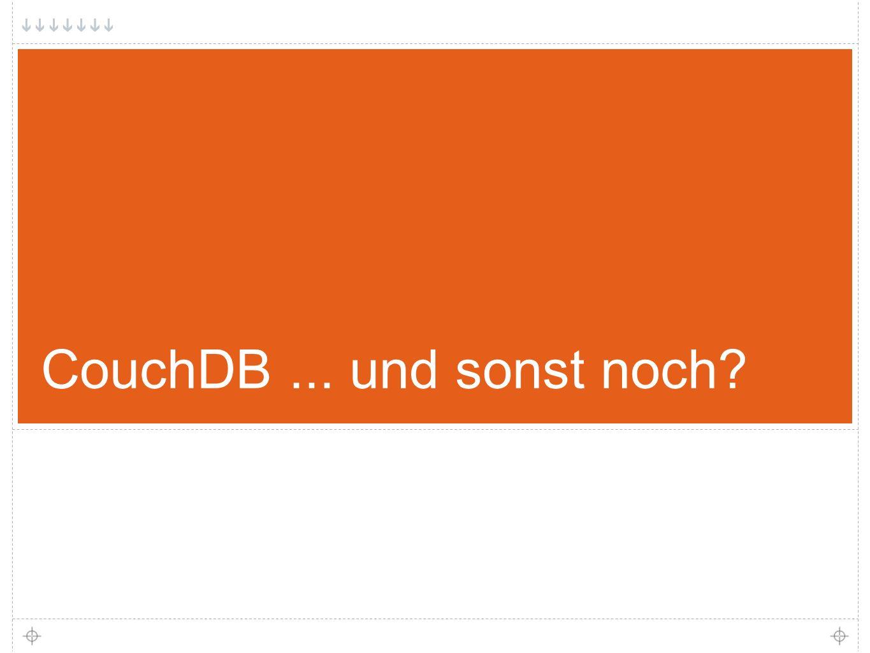 28 CouchDB... und sonst noch