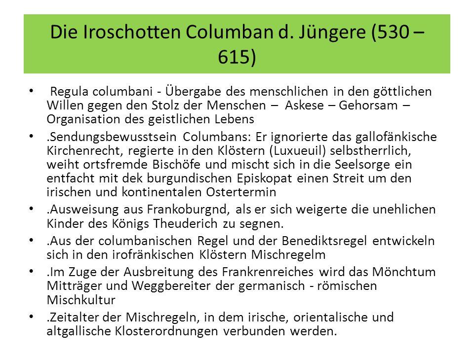 Die Iroschotten Columban d.