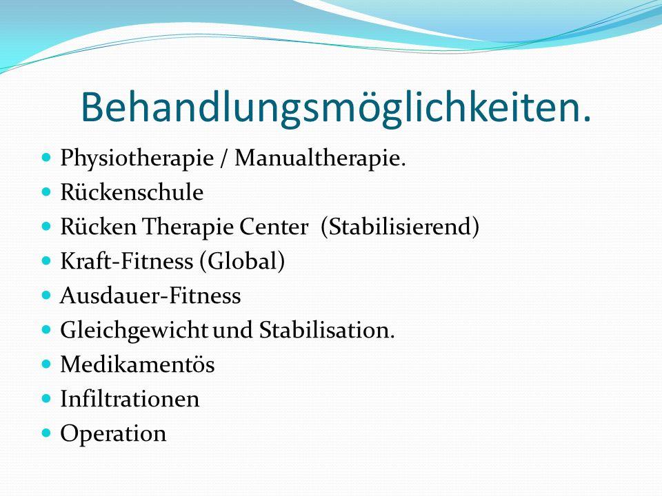 Behandlungsmöglichkeiten. Physiotherapie / Manualtherapie.