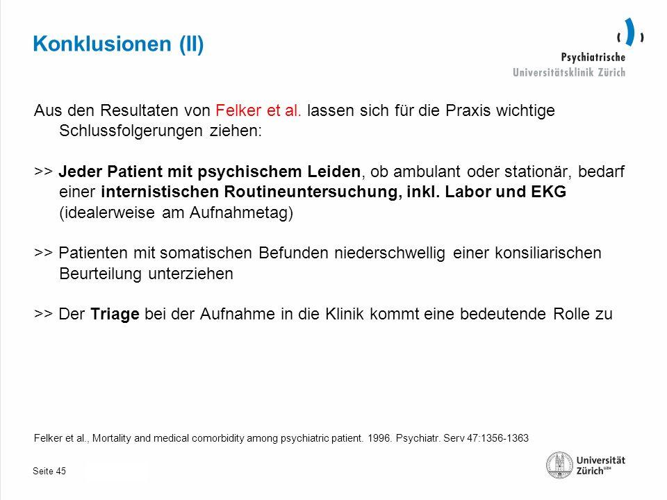 Seite 30.10.2013 Konklusionen (II) Aus den Resultaten von Felker et al.