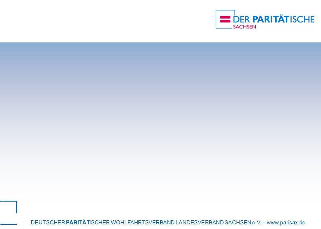 DEUTSCHER PARITÄTISCHER WOHLFAHRTSVERBAND LANDESVERBAND SACHSEN e.V. – www.parisax.de