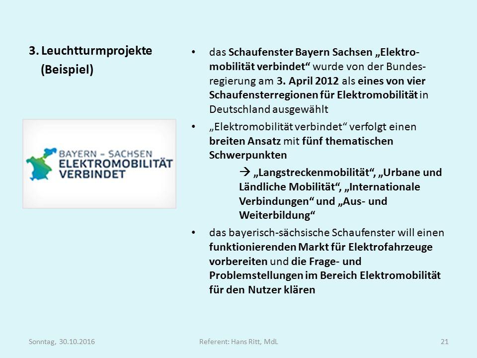 """das Schaufenster Bayern Sachsen """"Elektro- mobilität verbindet wurde von der Bundes- regierung am 3."""