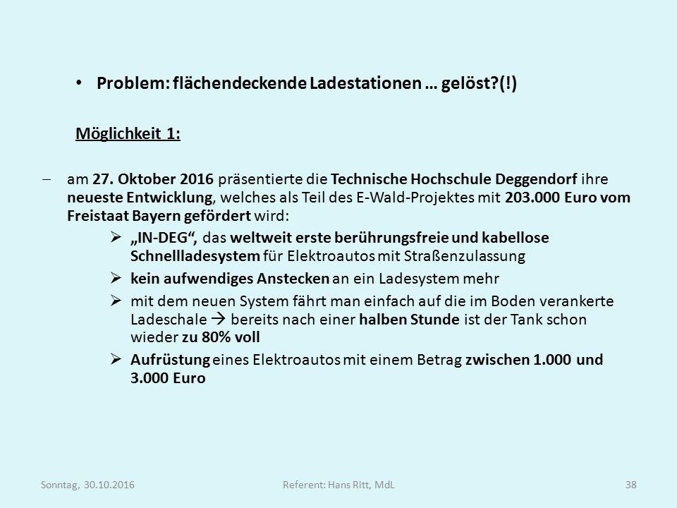 Problem: flächendeckende Ladestationen … gelöst (!) Möglichkeit 1:  am 27.