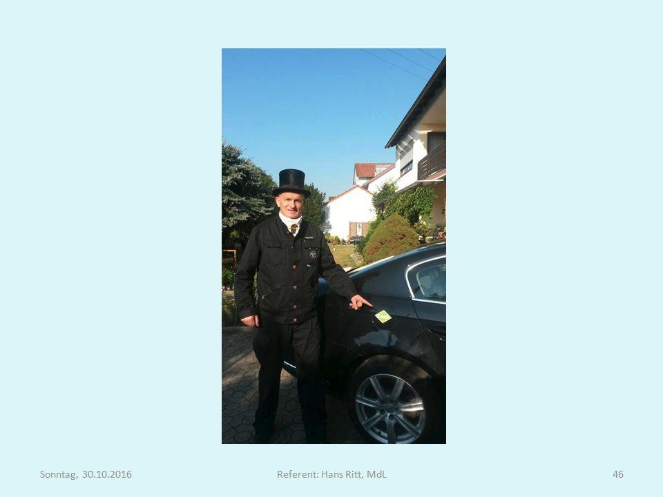 Sonntag, 30.10.2016Referent: Hans Ritt, MdL46