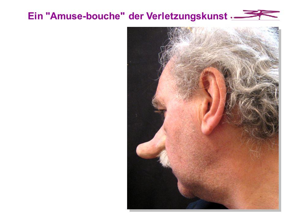 Ein Amuse-bouche der Verletzungskunst