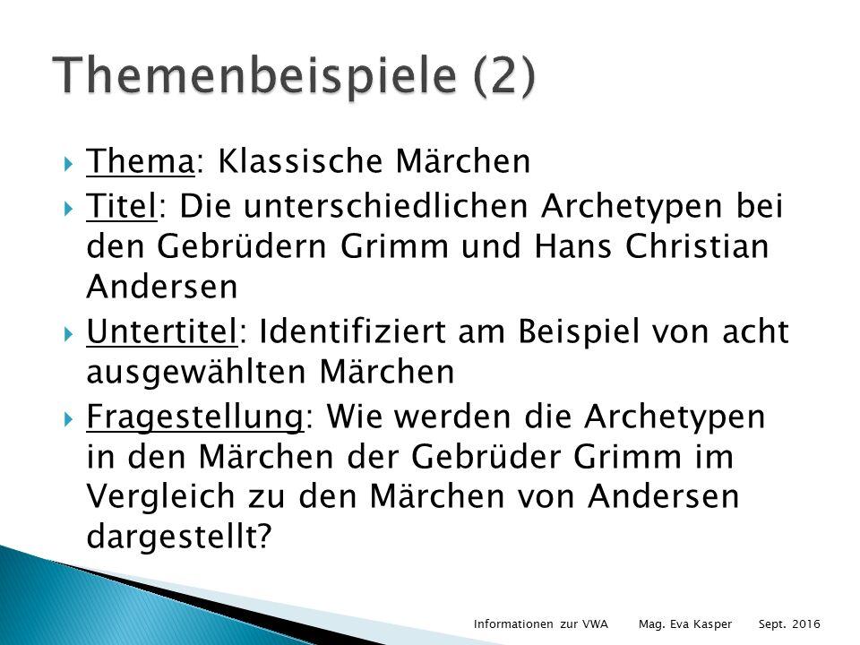  Thema: Klassische Märchen  Titel: Die unterschiedlichen Archetypen bei den Gebrüdern Grimm und Hans Christian Andersen  Untertitel: Identifiziert am Beispiel von acht ausgewählten Märchen  Fragestellung: Wie werden die Archetypen in den Märchen der Gebrüder Grimm im Vergleich zu den Märchen von Andersen dargestellt.