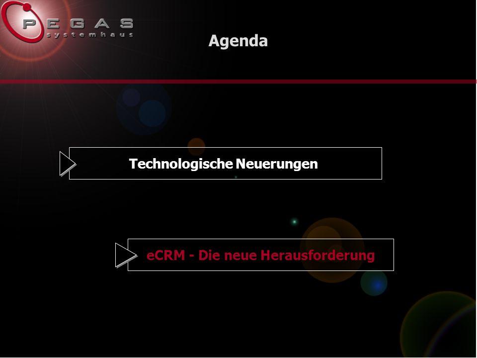 Agenda Technologische NeuerungeneCRM - Die neue Herausforderung