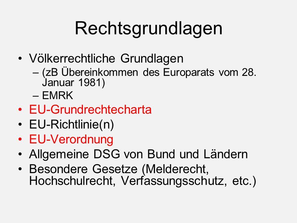 Rechtsgrundlagen Völkerrechtliche Grundlagen –(zB Übereinkommen des Europarats vom 28.