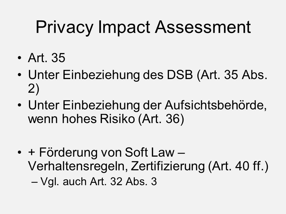 Privacy Impact Assessment Art. 35 Unter Einbeziehung des DSB (Art.