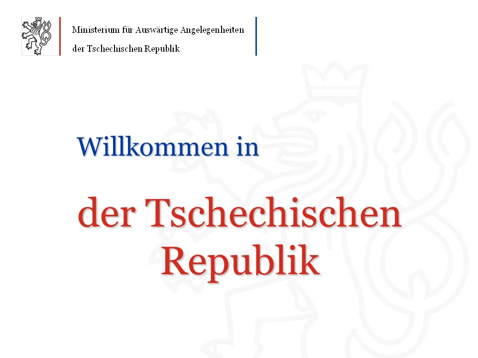 der Tschechischen Republik Willkommen in