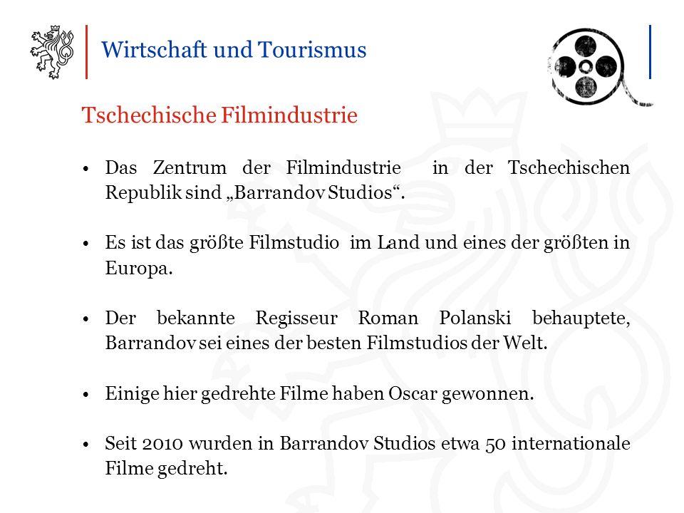 """Wirtschaft und Tourismus Tschechische Filmindustrie Das Zentrum der Filmindustrie in der Tschechischen Republik sind """"Barrandov Studios ."""