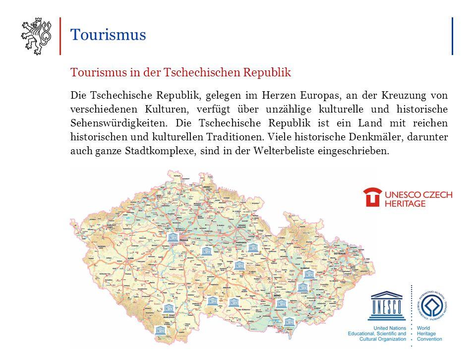 Tourismus Tourismus in der Tschechischen Republik Die Tschechische Republik, gelegen im Herzen Europas, an der Kreuzung von verschiedenen Kulturen, verfügt über unzählige kulturelle und historische Sehenswürdigkeiten.