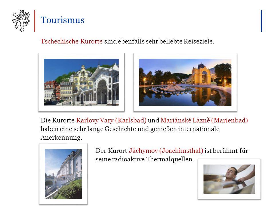 Tourismus Tschechische Kurorte sind ebenfalls sehr beliebte Reiseziele.