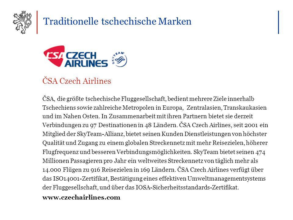 Traditionelle tschechische Marken ČSA, die größte tschechische Fluggesellschaft, bedient mehrere Ziele innerhalb Tschechiens sowie zahlreiche Metropolen in Europa, Zentralasien, Transkaukasien und im Nahen Osten.