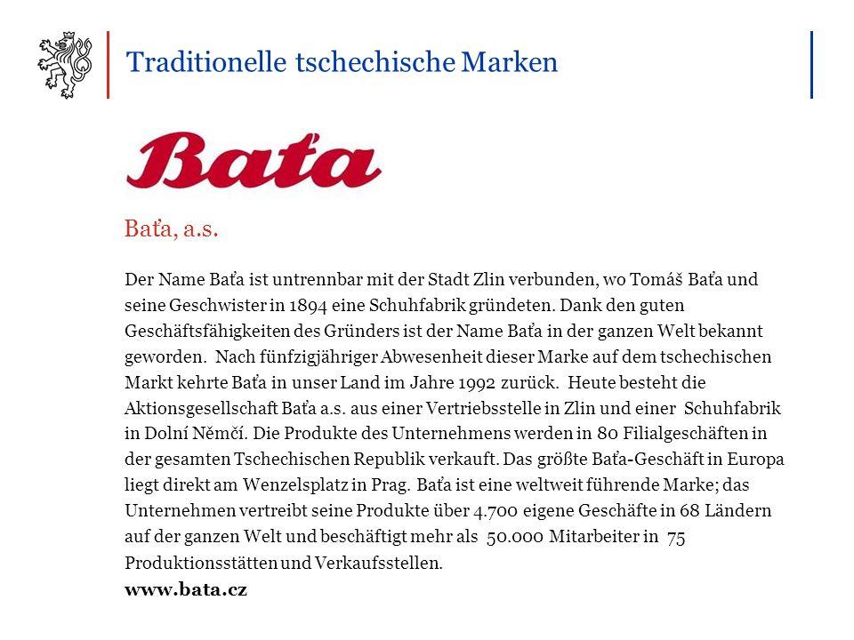 Traditionelle tschechische Marken Der Name Baťa ist untrennbar mit der Stadt Zlin verbunden, wo Tomáš Baťa und seine Geschwister in 1894 eine Schuhfabrik gründeten.