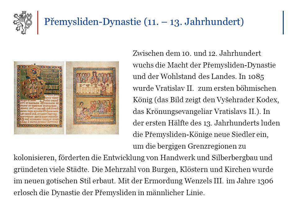 Přemysliden-Dynastie (11. – 13. Jahrhundert) Zwischen dem 10.