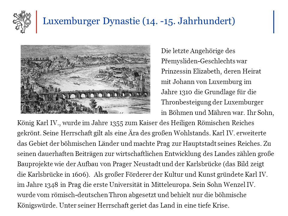 Luxemburger Dynastie (14. -15.