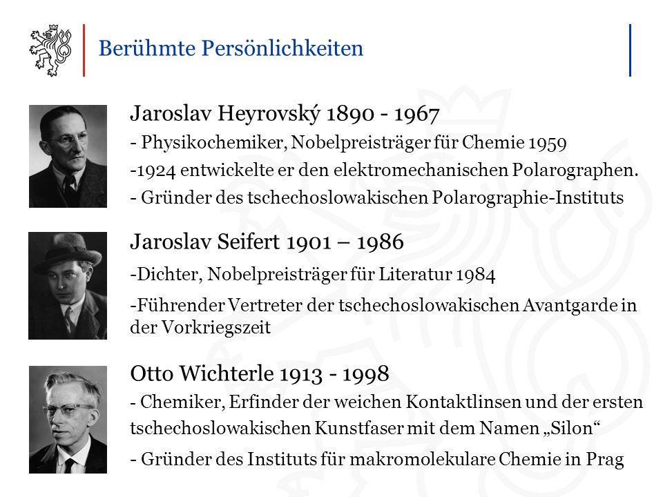 Berühmte Persönlichkeiten Jaroslav Heyrovský 1890 - 1967 - Physikochemiker, Nobelpreisträger für Chemie 1959 -1924 entwickelte er den elektromechanischen Polarographen.