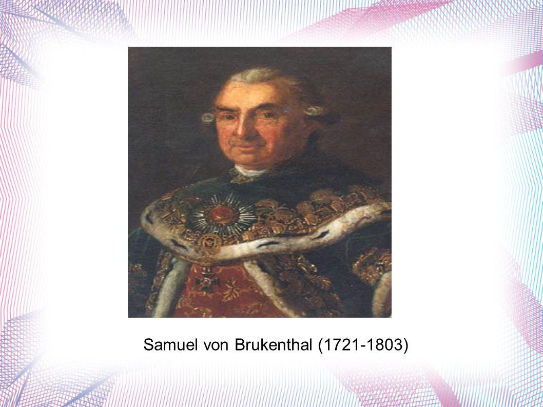 Samuel von Brukenthal (1721-1803)