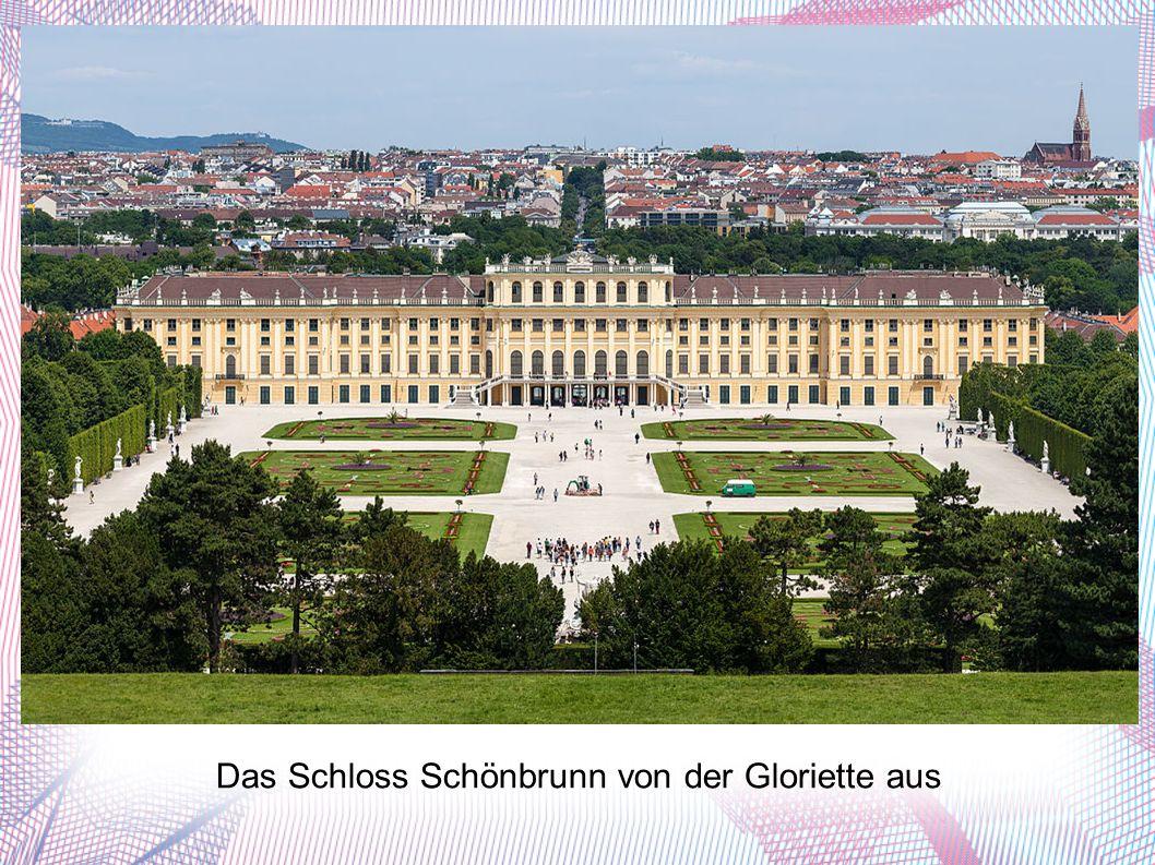 Das Schloss Schönbrunn von der Gloriette aus