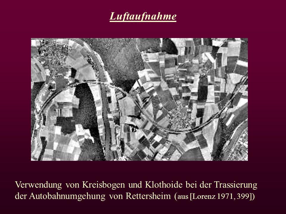 Luftaufnahme Verwendung von Kreisbogen und Klothoide bei der Trassierung der Autobahnumgehung von Rettersheim ( aus [Lorenz 1971, 399])