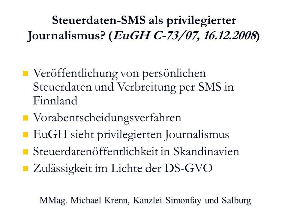 MMag. Michael Krenn, Kanzlei Simonfay und Salburg Steuerdaten-SMS als privilegierter Journalismus.