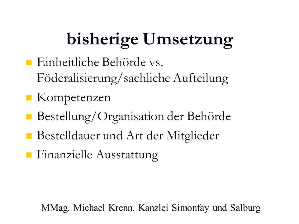 MMag. Michael Krenn, Kanzlei Simonfay und Salburg bisherige Umsetzung Einheitliche Behörde vs.