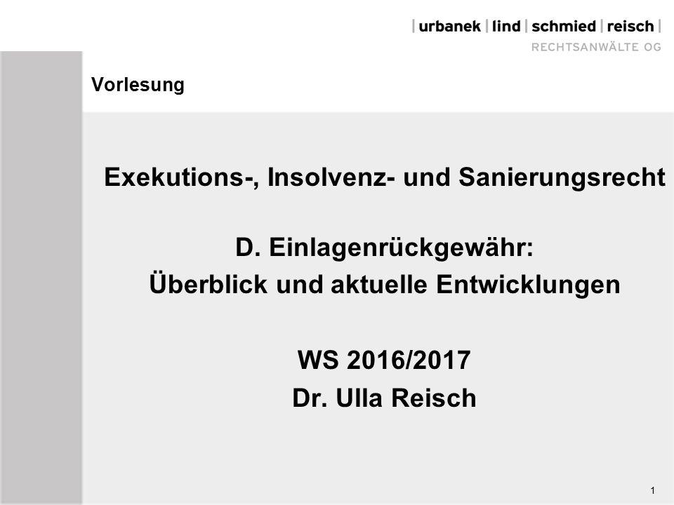1 Vorlesung Exekutions-, Insolvenz- und Sanierungsrecht D.