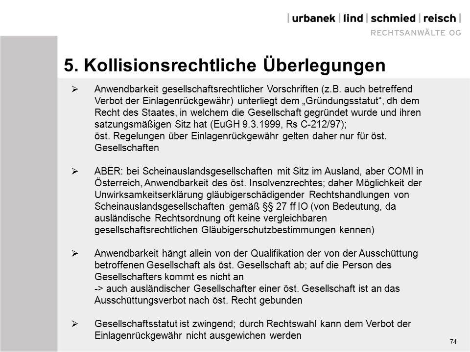 74 5. Kollisionsrechtliche Überlegungen  Anwendbarkeit gesellschaftsrechtlicher Vorschriften (z.B.