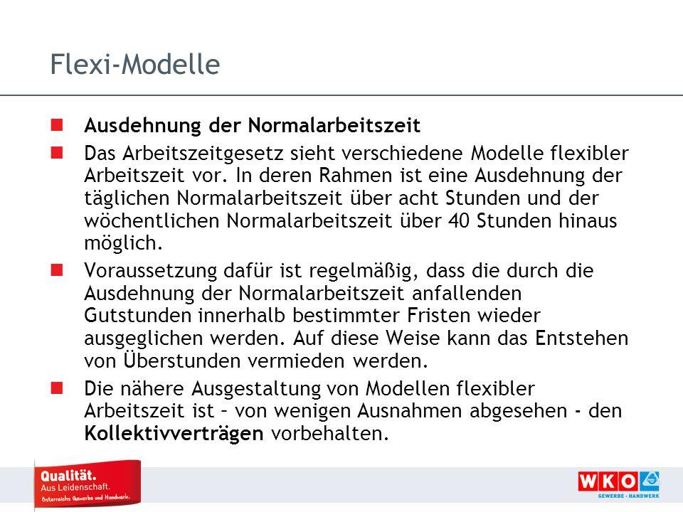 Flexi-Modelle Ausdehnung der Normalarbeitszeit Das Arbeitszeitgesetz sieht verschiedene Modelle flexibler Arbeitszeit vor.