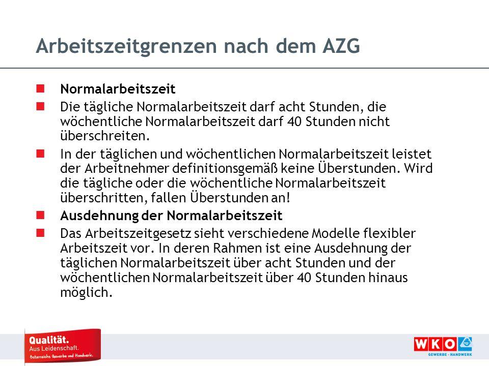 Arbeitszeitgrenzen nach dem AZG Normalarbeitszeit Die tägliche Normalarbeitszeit darf acht Stunden, die wöchentliche Normalarbeitszeit darf 40 Stunden nicht überschreiten.