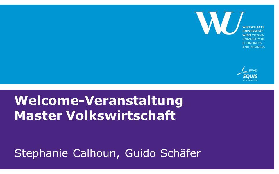 Welcome-Veranstaltung Master Volkswirtschaft Stephanie Calhoun, Guido Schäfer