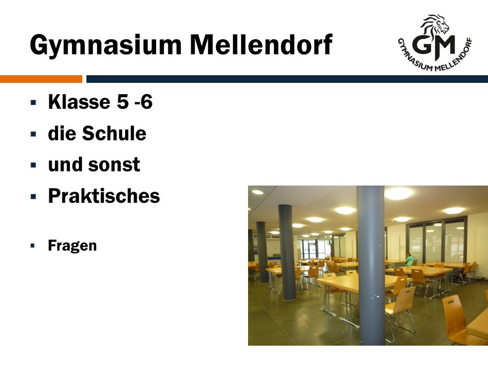 Gymnasium Mellendorf  Klasse 5 -6  die Schule  und sonst  Praktisches  Fragen