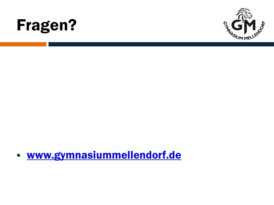 Fragen  www.gymnasiummellendorf.de www.gymnasiummellendorf.de