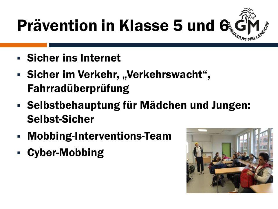 """Prävention in Klasse 5 und 6  Sicher ins Internet  Sicher im Verkehr, """"Verkehrswacht , Fahrradüberprüfung  Selbstbehauptung für Mädchen und Jungen: Selbst-Sicher  Mobbing-Interventions-Team  Cyber-Mobbing"""