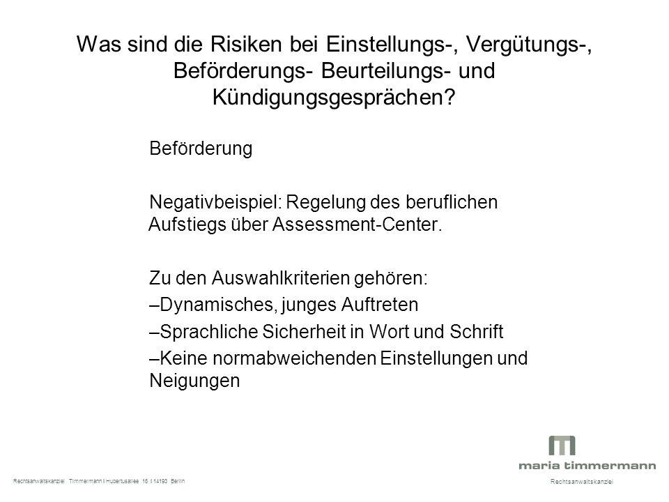Was sind die Risiken bei Einstellungs-, Vergütungs-, Beförderungs- Beurteilungs- und Kündigungsgesprächen.