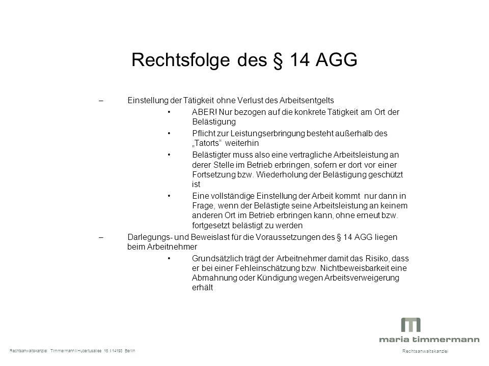 Rechtsfolge des § 14 AGG –Einstellung der Tätigkeit ohne Verlust des Arbeitsentgelts ABER.