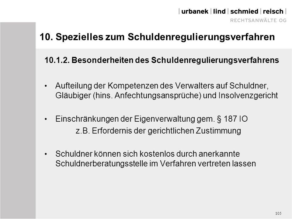 10. Spezielles zum Schuldenregulierungsverfahren 10.1.2.
