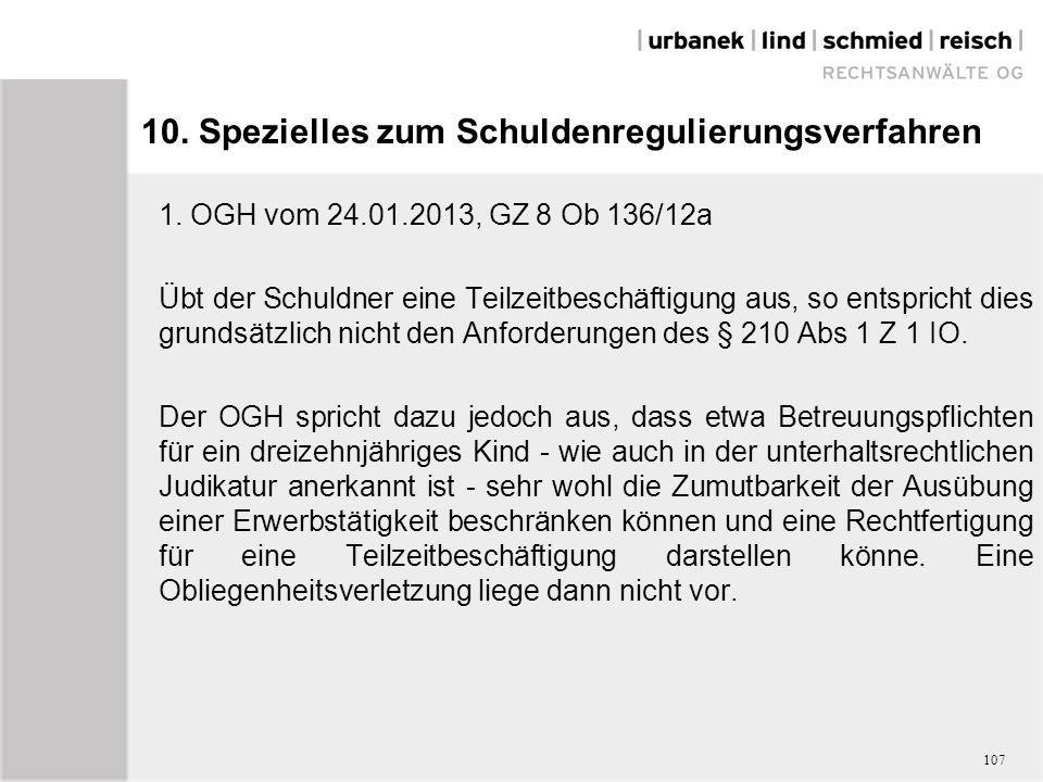 10. Spezielles zum Schuldenregulierungsverfahren 1.