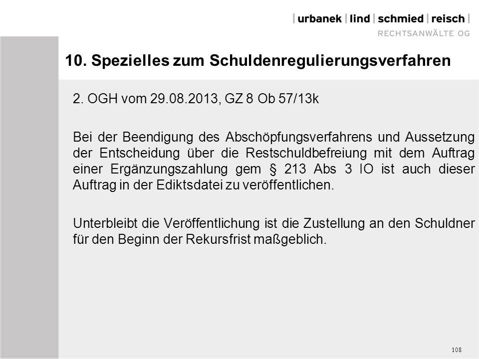 10. Spezielles zum Schuldenregulierungsverfahren 2.